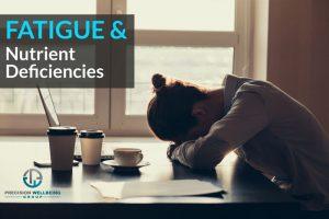 Fatigue-Nutrient-Deficiencies